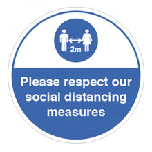 Load image into Gallery viewer, Please Respect Our Social Distancing Measures Vinyl Sticker  Content: 2 metres, 1 metre or Safe Distance  200mm diameter self-adhesive vinyl sticker