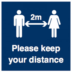 Please keep your distance. Sizes: 400x400mm or 300x300mm  Available in rigid plastic, self-adhesive vinyl or as an anti-slip floor graphic