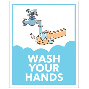 Wash Your Hands Sign  Available in Rigid Plastic or Self-adhesive Vinyl.  Size: 250x300mm