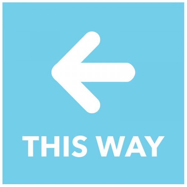 This Way - Arrow Left - Blue Floor Graphic Safety Sign  Digitally printed self-adhesive vinyl  Size: 200x200mm