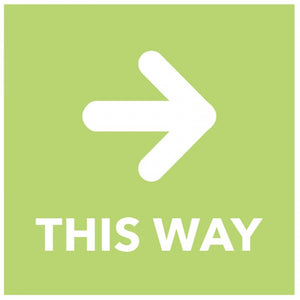 This Way - Arrow Right - Green Floor Graphic Safety Sign  Digitally printed self-adhesive vinyl  Size: 200x200mm