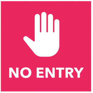 No Entry - Red Floor Graphic Safety Sign  Digitally printed self-adhesive vinyl  Size: 200x200mm