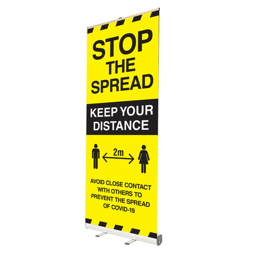 Stop the spread Free standing roll up banner 800x2000mm.  Product code: 60255