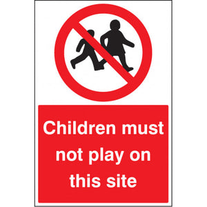 Children Must Not Play on this Site. Digitally printed site safety sign panel available in Rigid Plastic or Self-Adhesive Vinyl.  Size: 600x400mm Product codes:  Rigid Plastic 16405P  Self Adhesive Vinyl 2640