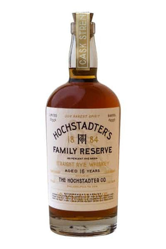 Hochstadter's Family Reserve Cask Strength Straight Rye 16 Year - Grapes & Hops Deli