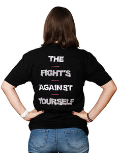 "T-Shirt ""The Fights Against Yourself"""