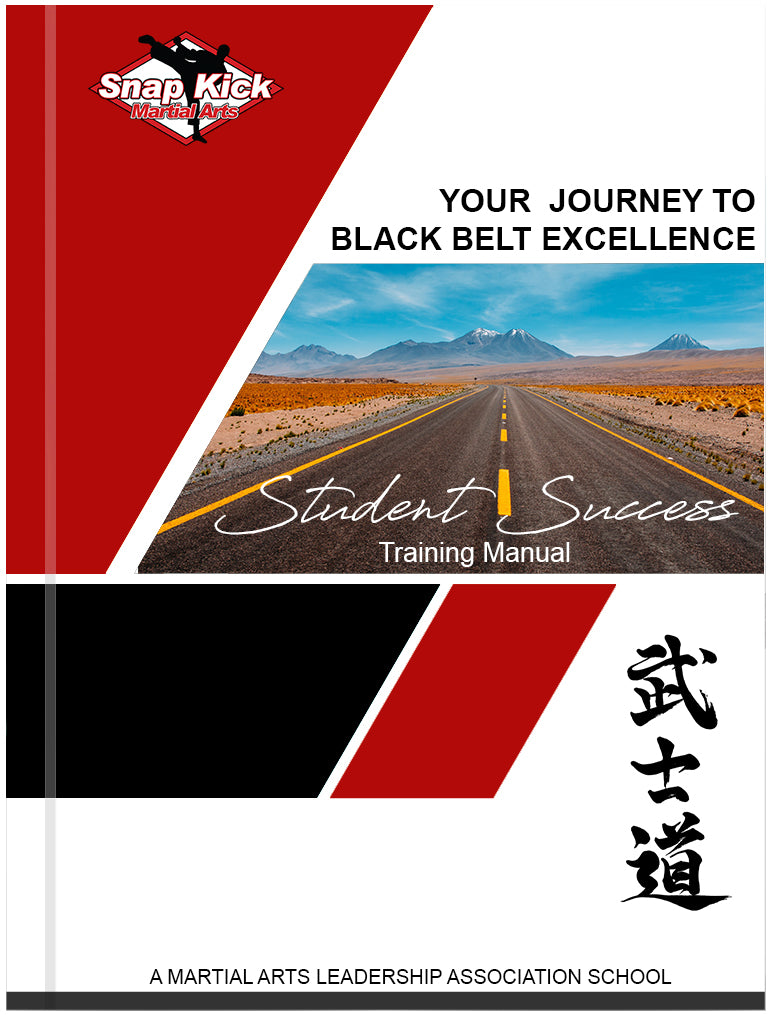 "Your Journey to Black Belt Excellence: Student Success Training Manual ""COMING SOON"""