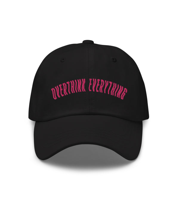 Overthink Everything Dad Hat