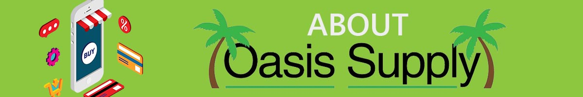 ABOUT OASIS SUPPLY