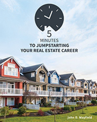 5-Minutes to Jumpstarting Your Real Estate Career