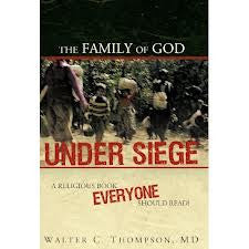 The Family Of God Under Siege
