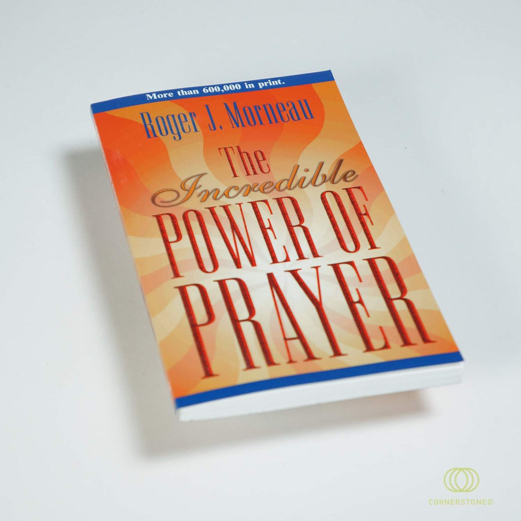 Incredible Power of Prayer