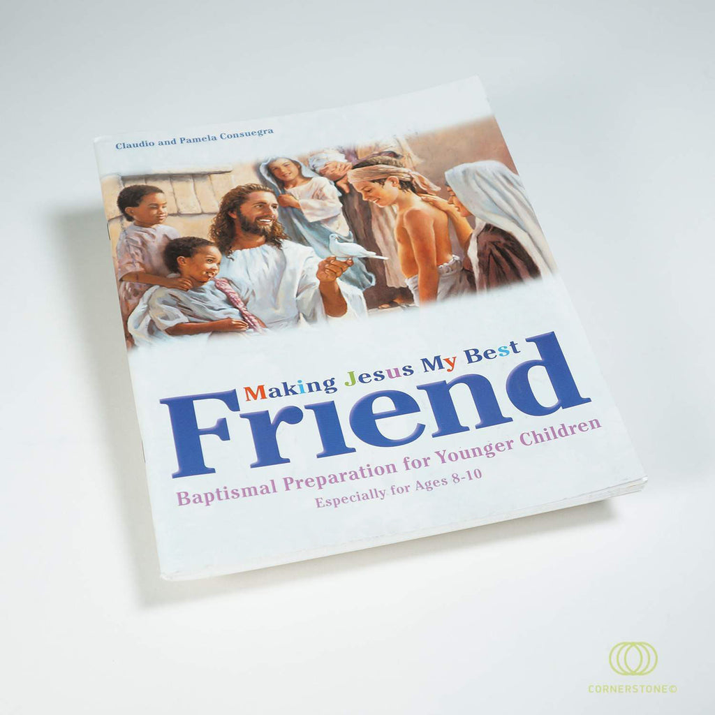 Making Jesus My Best Friend