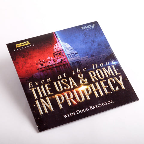Even at the Door.  The USA & Rome in Prophecy