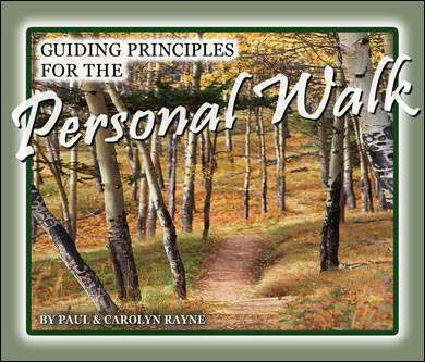 Guiding Principals for the Personal Walk