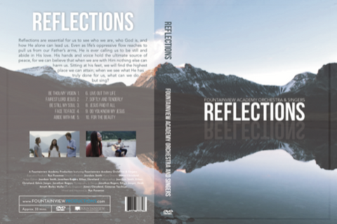 Reflections - NEW Fountainview Academy DVD