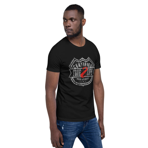 Unisex Certified True 2 Life Signature T-Shirt