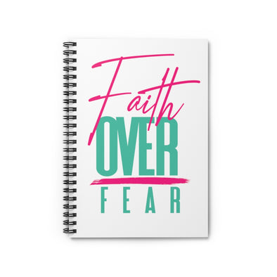 Faith Over Fear White Spiral Notebook - Ruled Line