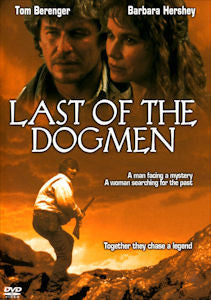 Last of the Dogmen (Deluxe Director's Edition)