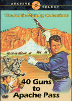 forty 40 Guns to Apache Pass 1967 DVD Audie Murphy
