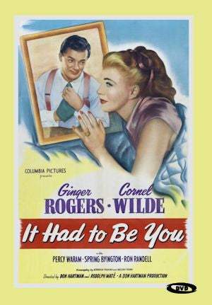 It Had To Be You (1947)