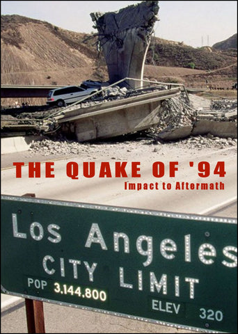 The Quake of '94 - Impact to Aftermath