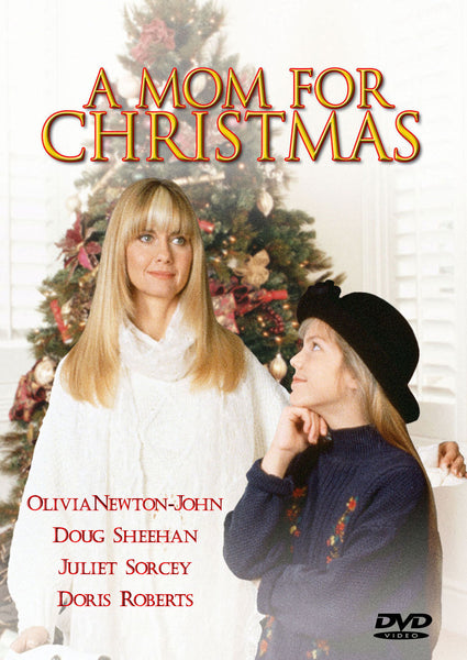 A MOM FOR CHRISTMAS 1990 Olivia Newton-John Doug Sheehan Juliet Sorcey Doris Roberts
