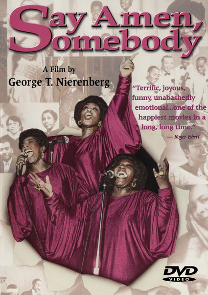Say Amen, Somebody DVD Thomas A Dorsey Barrett Sisters Gospel Willie Mae Ford Smith O'Neal Twins