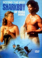 Beyond the Reef (Sharkboy of Bora Bora) 1979 DVD