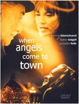 When Angels Come To Town (2004) - remastered with close captions