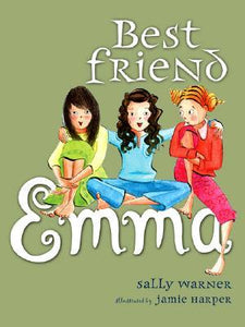 Best Friend Emma by Sally Warner, Jamie Harper (Illustrator)
