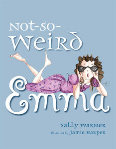 Not-So-Weird Emma by Sally Warner, Jamie Harper (Illustrator)