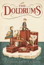 Load image into Gallery viewer, The Doldrums by Nicholas Gannon (The Doldrums #1)