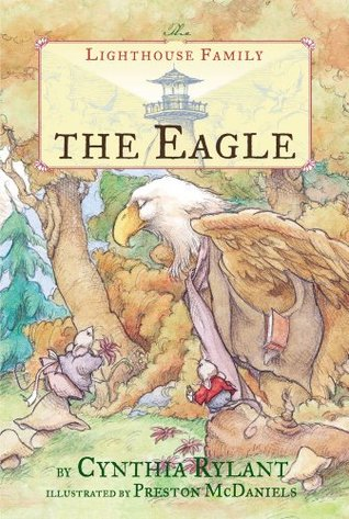 The Eagle (The Lighthouse Family) by Cynthia Rylant,  Preston McDaniels (Illustrations)