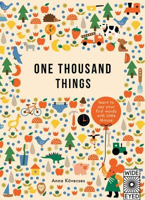 One Thousand Things by Anna Kovecses