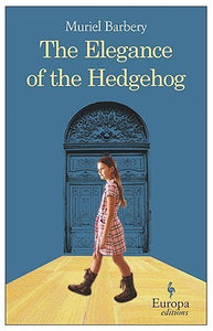 The Elegance of the Hedgehog by Muriel Barbery, Alison Anderson (Translator) - Paperback