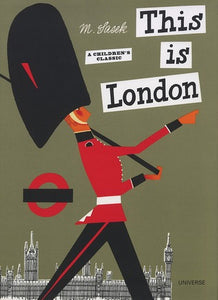 This is London [A Children's Classic] by Miroslav Sasek