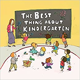 The Best Thing About Kindergarten by Jennifer Lloyd