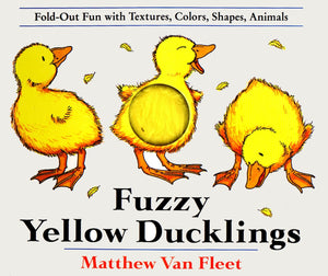 Fuzzy Yellow Ducklings by Matthew Van Fleet
