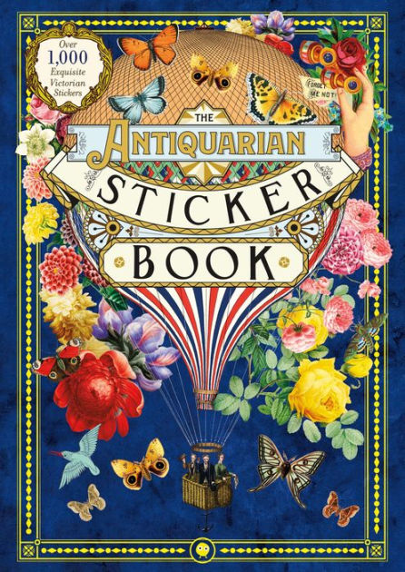 The Antiquarian Sticker Book: Over 1,000 Exquisite Victorian Stickers