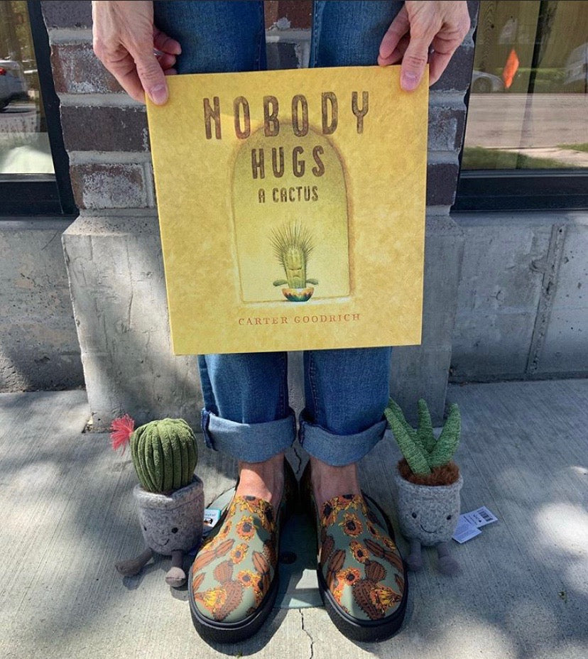 Nobody Hugs A Cactus by Carter Goodrich