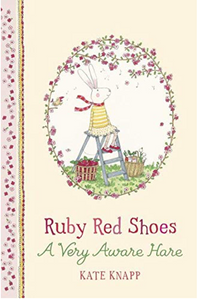 RUBY RED SHOES: A VERY AWARE HARE - by, Kate Knapp