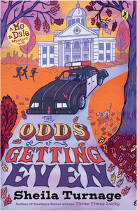 THE ODDS OF GETTING EVEN - by Sheila Turnage