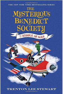 THE MYSTERIOUS BENEDICT SOCIETY: THE RIDDLE OF AGES - by, Trenton Lee Stewart