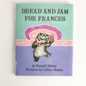 Bread and Jam for Francis