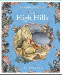 The High Hills - Brambly Hedge