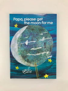 Papa, Please Get The Moon For Me