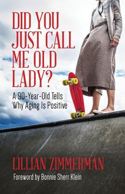 Did You Just Call Me Old Lady?