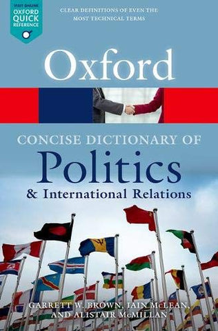 Oxford Concise Dictionary of Politics and International Relations