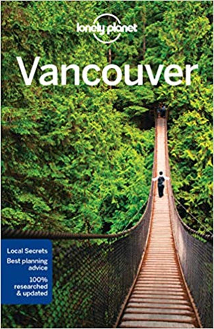 Vancouver, 7th ed. - Lonely Planet